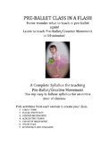 Dance: Preballet Class in a Flash! Creative Movement too! 1 year syllabus