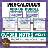 Pre-Calculus Add-On for Algebra 2 INB Bundle