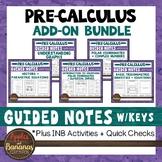 Pre-Calculus Add-On for Algebra 2 INB Bundle