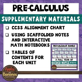 Pre-Calculus Bundle Supplementary Materials and CCSS Alignment Guide