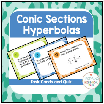 PreCalculus Conic Sections Hyperbolas Task Cards and Quiz