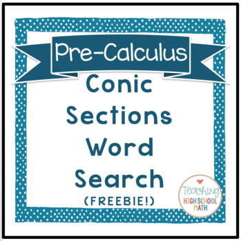 PreCalculus Conic Sections Word Search