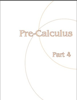 Pre-Calculus:  Part 4