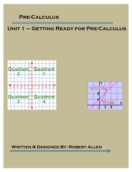 Pre-Calculus: Unit 1 - Getting Ready for Pre-Calculus