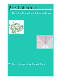 Pre-Calculus: Unit 2 - Equations & Inequalities