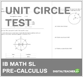 IB Math Pre-Calculus Unit Circle & Radians Test