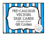Pre Calculus Vector Task Cards