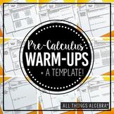 Pre-Calculus Warm-Ups