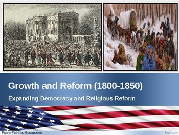 Series 1 Pre Civil War #1 - Expanding Democracy and Religion