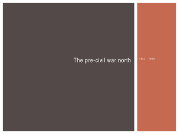 Pre-Civil War North - CCSS 5.2
