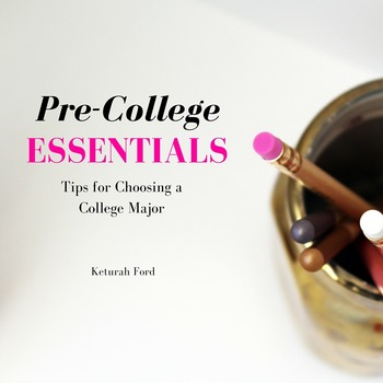 Pre-College Essentials: Tips for Choosing a College Major