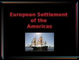 The European Settlement of the Americas