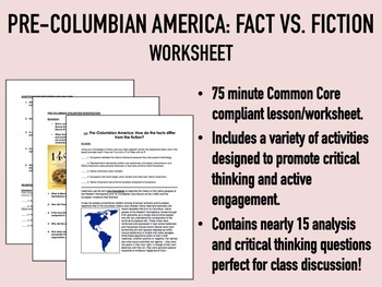 Pre-Columbian America - Fact vs. Fiction Worksheet - USH/APUSH