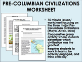 Pre-Columbian Civilizations worksheet - Age of Exploration -Global/World History
