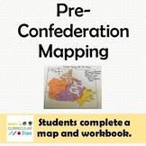 Pre-Confederation Canada Mapping Activity