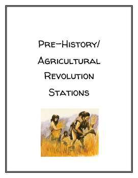 Pre History Agricultural Revolution Stations