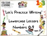 Pre-K-3rd Lowercase + Numbers 0-9 Writing Practice
