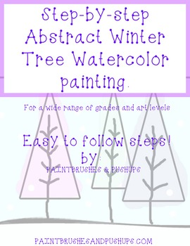 Pre-K - 5th Abstract Watercolor Tree Painting elementary/ beginner art project