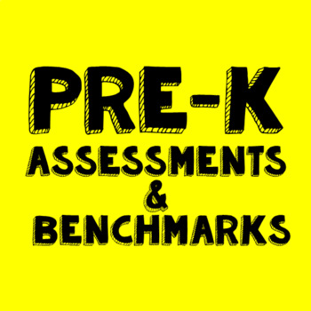 Pre-K Assessment and Benchmarks