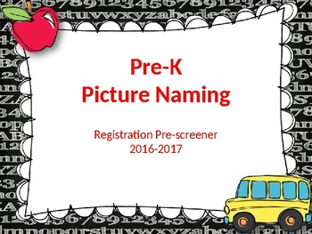 Pre-K Beginning of Year Picture Naming Screener