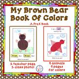 Colors - A PreK Book of Brown Bear's Colors