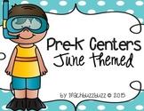 Pre-K Centers: June Themed