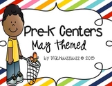 Pre-K Centers: May Themed
