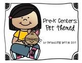 Pre-K Centers: Pet Themed