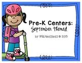 Pre-K Centers: September Themed