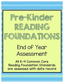 Pre-K Common Core CCSS Reading Foundation End of Year Assessment