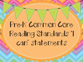 Pre-K Common Core Standards ELA I can statements learning objectives