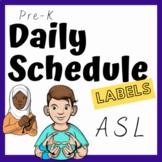 Pre-K Daily Schedule w/ASL