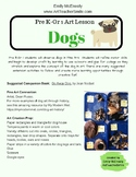 Process Art Lesson: Dogs.  Pre K-first, collage, painting,
