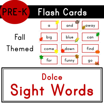 Pre-K - Dolce Sight Words - 40 Fall Themed Flash Cards