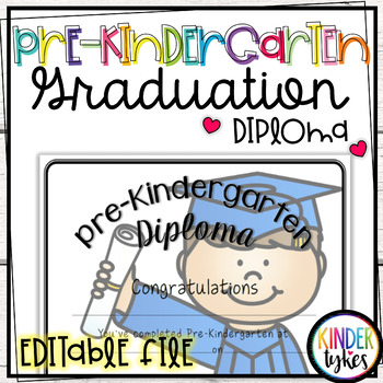 Pre-K Graduation Diploma with EDITABLE file