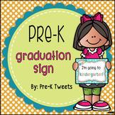 Pre-K Graduation Sign