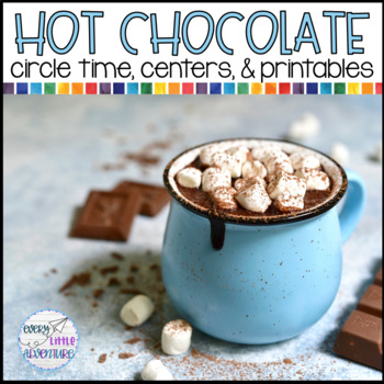 Pre-K Hot Chocolate Math & Literacy Centers (and more)
