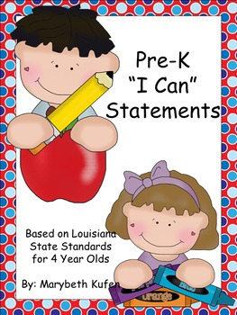 "Pre-K ""I Can"" Statements based on Louisiana State Standards for Four Year Olds"