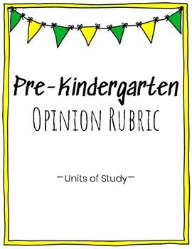 Pre-K Opinion Writing Rubric