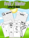 Pre K/Kinder Letter Kk worksheets