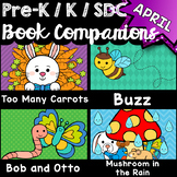 Pre-K, Kindergarten, SDC Book Companions for APRIL - Math, ELA, STEM