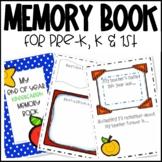 Pre-K, Kindergarten or First Grade End of Year Memory Book