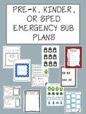 Pre-K, Kindergarten or Special Education EMERGENCY SUB PLA