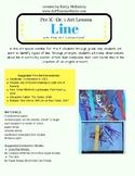 Process Art Lesson: Line Pre K-Gr. 1