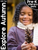 Pre-K Literacy Curriculum Unit Two: Explore Fall