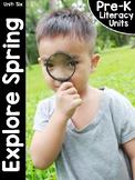 Pre-K Literacy Curriculum Unit Six: Explore Spring