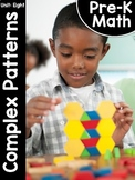 Pre-K Math (Preschool Math) Unit Eight: Complex Patterns