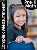 Pre-K Math (Preschool Math) Unit Eleven: Complex Measurement
