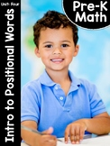 Pre-K Math (Preschool Math) Unit Four: Introduction to Position Words
