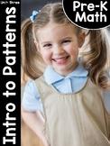 Pre-K Math (Preschool Math) Unit Three: Introduction to Patterns